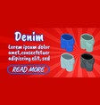 denim concept banner comics isometric style vector image