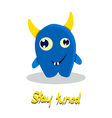 inspirational text with funny monster vector image vector image