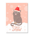 let it snow poster with handdrawn cat in santa hat vector image