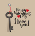 valentine card with inscriptions key and hearts vector image
