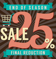 25 Percent End of Season Sale vector image vector image
