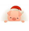 happy funny pig in santa hat behind blank vector image vector image