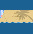 hello summer horizontal banner top view of beach vector image vector image