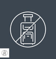 avoid travel related thin line icon vector image