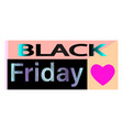 black friday sale for banner poster vector image vector image