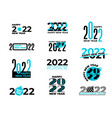 collection 2022 signs new year 22 logo art vector image vector image