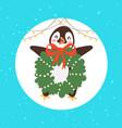 merry christmas penguin bird with mistletoe wreath vector image vector image