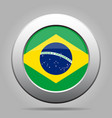 flag of brazil shiny metal gray round button vector image vector image