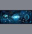 gdpr concept futuristic interface vector image vector image