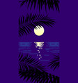 landscape moon sea and palm leaves flat vector image vector image
