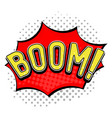 boom sign speech bubble in comic book style vector image