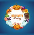 halloween pumpkins trick or treat candies ghosts vector image