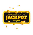 Jackpot casino label background sign Casino vector image vector image