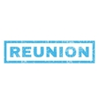 Reunion Rubber Stamp vector image vector image