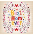Happy Mothers Day card design with hand made retro vector image vector image