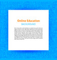 online education paper template vector image vector image