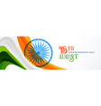 15th august indian independence day banner design vector image