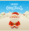 cute cartoon santa claus character merry vector image