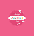 childrens day style cute banner vector image vector image