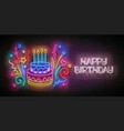 glow greeting card with cake candles confetti vector image