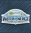 logo for water energy vector image vector image