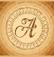 letter a on an old manuscript vector image vector image