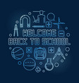 welcome back to school round blue thin line vector image