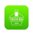 bin trash icon green vector image vector image