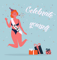 celebrate yoursel woman feminine greeting card vector image vector image