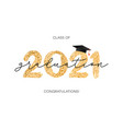 Class 2021 graduation with gold glitter