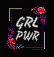 girl power - feminism slogan rock print vector image