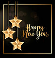 happy new year hanging stars decoration poster vector image