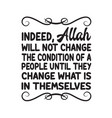 ramadan quote indeed allah will not change vector image vector image