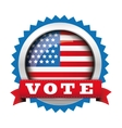 Vote - election badge with USA flag button vector image