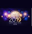 happy hew 2019 year clock fileworks lights vector image