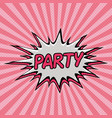 patry pop art background with explosion effect vector image vector image