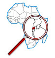 rwanda under a magnifying glass vector image
