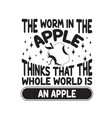 apple quote and saying worm in vector image