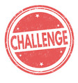 challenge sign or stamp vector image vector image