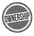 ownership grunge rubber stamp vector image
