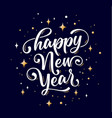happy new year lettering text for new year vector image