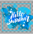 hello summer blue colored hand lettering vector image vector image