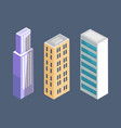 set of modern isometric buildings skyscrapers vector image vector image