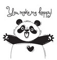 with joyful panda who says - you make vector image vector image