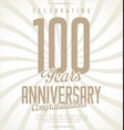 anniversary retro background 100 years vector image vector image