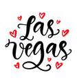 las vegas calligraphy modern city brush lettering vector image