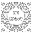 be happy coloring page vector image vector image