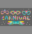 carnival masks and bright letters vector image vector image