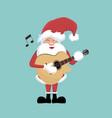 christmas card santa claus playing guitar vector image vector image