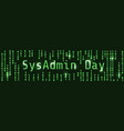sysadmin day vector image